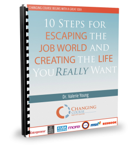 10 Steps To Escaping The Job World