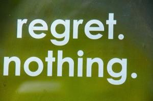 regretnothing