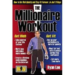 Ryan Lee, The Millionaire Workout
